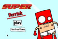[四角いヒーローのアクションゲーム]Super Derrick
